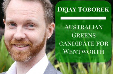 Dejay Toborek: Greens Candidate for Wentworth